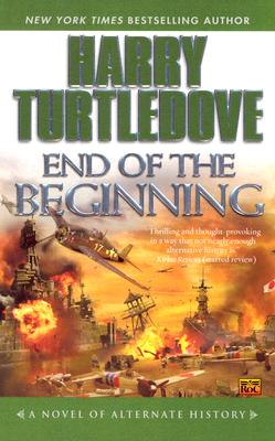 End of the Beginning By Turtledove, Harry