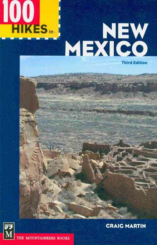 100 Hikes in New Mexico By Martin, Craig